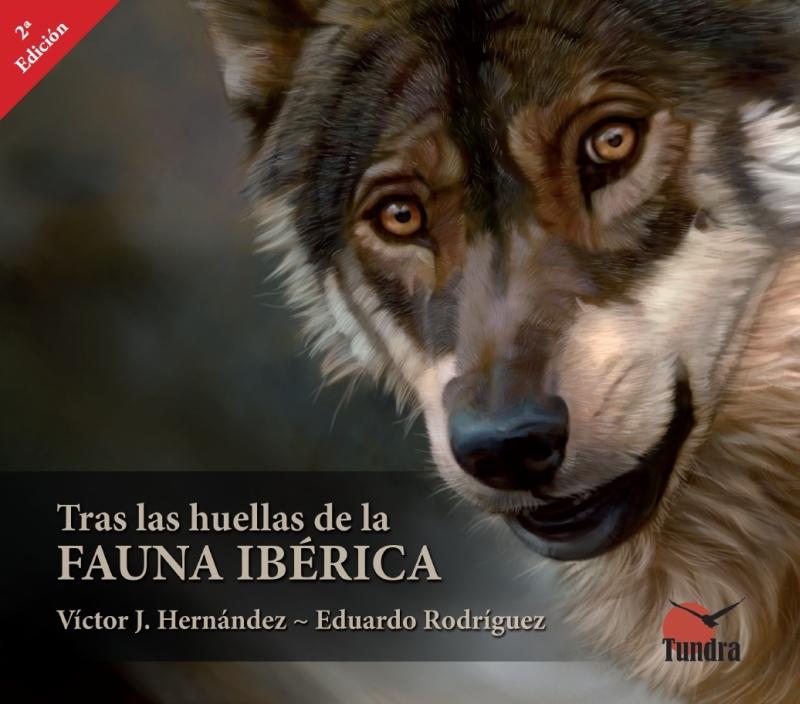 Libros tras las huellas de la fauna ib rica segunda edici n for La iberica precios